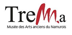 TreM.a - Musée des Arts anciens du Namurois