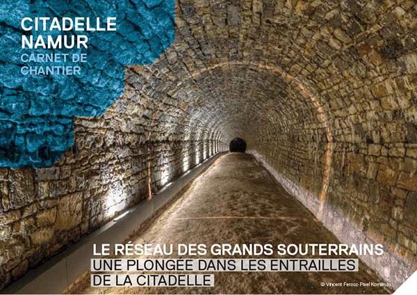 Le réseau des grands souterrains de la Citadelle